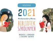 Więcej o Międzynarodowy Miesiąc Bibliotek Szkolnych 2021