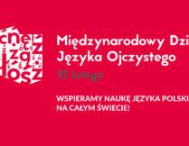 21 luty - Dzień Języka Polskiego