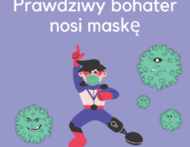 """Więcej o Sukces uczniów w ogólnopolskim konkursie plastycznym pt. """"Prawdziwy bohater nosi maskę"""""""