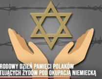 Więcej o Narodowy Dzień Pamięci Polaków Ratujących Żydów